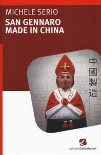 San Gennaro made in China - Librerie.coop
