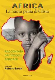 Africa. La nuova patria di Cristo - copertina
