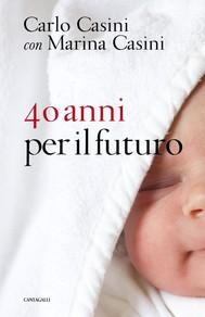 40 anni per il futuro - copertina