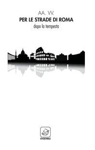 Per le strade di Roma - Librerie.coop