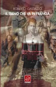 Il treno che va in Francia - copertina