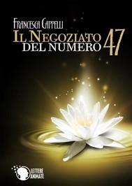 Il Negoziato del Numero 47 - copertina