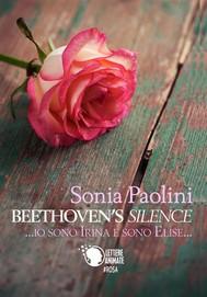Beethoven's Silence - Io sono Irina e sono Elise - copertina