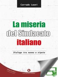 La miseria del Sindacato italiano - copertina