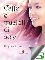 Caffè e trucioli di sole - copertina