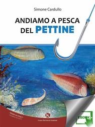 Andiamo a pesca del Pettine - copertina