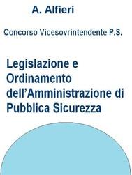 Concorso Polizia di Stato - Legislazione e ordinamento dell'Amministrazione di pubblica sicurezza - copertina