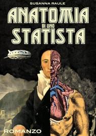 Anatomia di uno statista - copertina