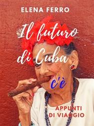 Il Futuro di Cuba c'è  - copertina