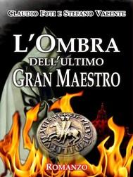 L'ombra dell'ultimo gran maestro - copertina