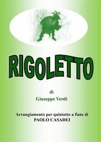 Rigoletto. arangiamento per quintetto a fiato - Librerie.coop