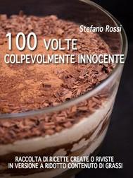 100 volte colpevolmente innocente - copertina