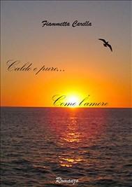 Caldo e puro... come l'amore - copertina