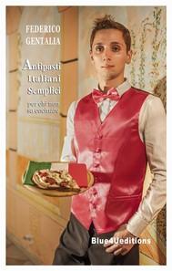 Antipasti italiani semplici per chi non sa cucinare - copertina