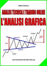 Analisi Tecnica e Trading online - L'Analisi Grafica - copertina