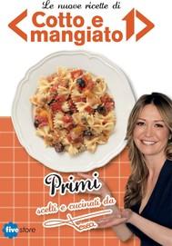 Cofanetto di cotto e mangiato 2013 - Primi - copertina