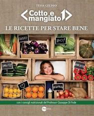 Cotto e Mangiato - Le ricette per stare bene - copertina
