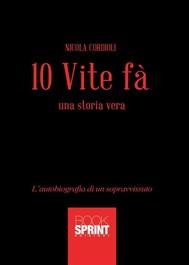 10 Vite fà - Una storia vera - copertina