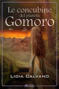 Le concubine del pianeta Gomoro - Librerie.coop