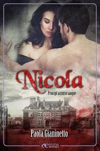 Nicola (Principi azzurro sangue #6) - Librerie.coop