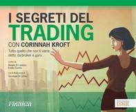 I segreti del trading con Corinnah Kroft - Librerie.coop