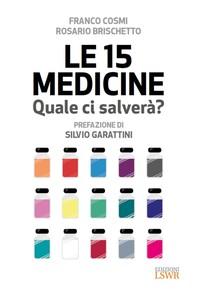 Le 15 medicine. Quale ci salverà? - Librerie.coop