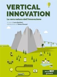 Vertical Innovation. La vera natura dell'innovazione - copertina