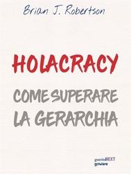 Holacracy. Come superare la gerarchia - copertina