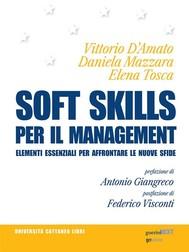 Soft skills per il management. Elementi essenziali per affrontare le nuove sfide - copertina