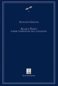 Agar e Sara: forme tomistiche della ragioneE - copertina
