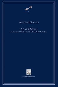 Agar e Sara: forme tomistiche della ragione - Librerie.coop