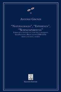 """""""Natural magia"""", """"Esperienza"""", """"Scienza Perfetta"""". Forme della ragione all'alba della modernità - Librerie.coop"""