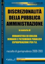 DISCREZIONALITÀ DELLA PUBBLICA AMMINISTRAZIONE nel governo del territorio - copertina