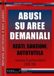 ABUSI DEI PRIVATI SU AREE DEMANIALI - copertina