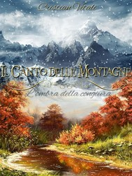 Il Canto delle Montagne - L'ombra della congiura - copertina