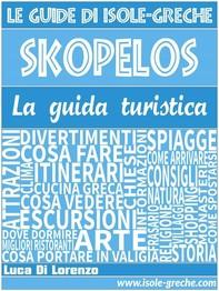 Skopelos - La guida di isole-greche.com - Librerie.coop