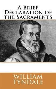 A Brief Declaration of the Sacraments (1536) - copertina