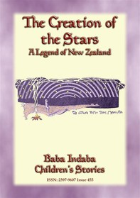 THE CREATION OF THE STARS - A Maori Legend - Librerie.coop