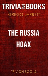 The Russia Hoax by Gregg Jarrett (Trivia-On-Books) - Librerie.coop