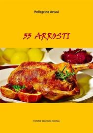 33 Arrosti - copertina