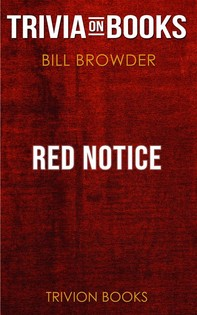 Red Notice by Bill Browder (Trivia-On-Books) - Librerie.coop