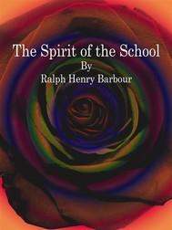 The Spirit of the School - copertina