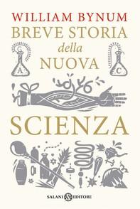 Breve storia della nuova scienza - Librerie.coop