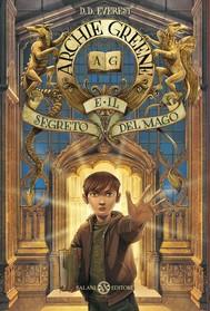 Archie Greene e il segreto del mago - copertina