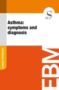 Asthma: Symptoms and Diagnosis - copertina