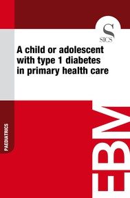 A Child or Adolescent with Type 1 Diabetes in Primary Health Care - copertina