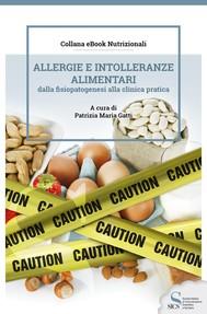 Allergie e intolleranze alimentari dalla fisiopatogenesi alla clinica pratica - copertina