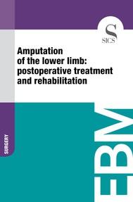 Amputation of the Lower Limb: Postoperative Treatment and Rehabilitation - copertina