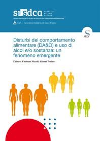Disturbi del comportamento alimentare (DA&O) e uso di alcol e/o sostanze: un fenomeno emergente - Librerie.coop