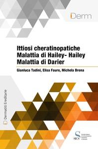 Ittiosi cheratinopatiche, Malattia di Hailey-Hailey, Malattia di Darier - Librerie.coop